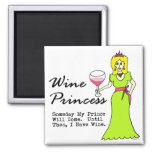 "Wine Princess ""Someday My Prince Will Come..."""