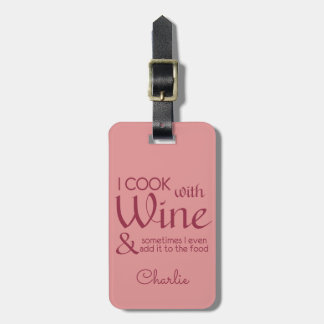 Wine Quote custom text luggage tag