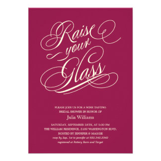 Wine Red Raise Your Glass Shower Invitations