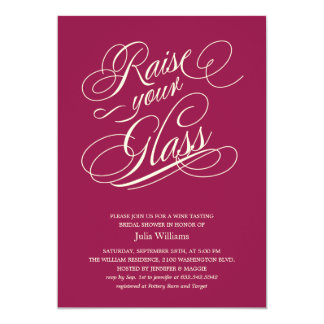 """Wine Red """"Raise Your Glass"""" Shower Invitations"""