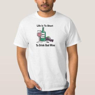 Wine Shirts - Lifes Too Short