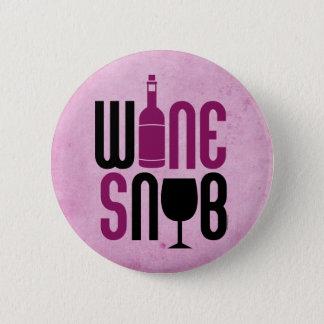 Wine Snob 2 Inch Round Button