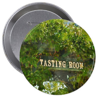 Wine Tasting Room Sign 4 Inch Round Button