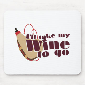 Wine to Go Mouse Pad