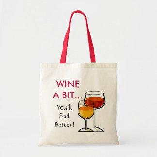 Wine un peu - vous vous sentirez mieux ! sac en toile budget