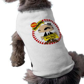 Wine Women Song 65th Birthday Gifts Dog Tee Shirt