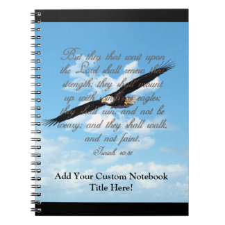 Wings as Eagles, Isaiah 40:31 Christian Bible Note Book