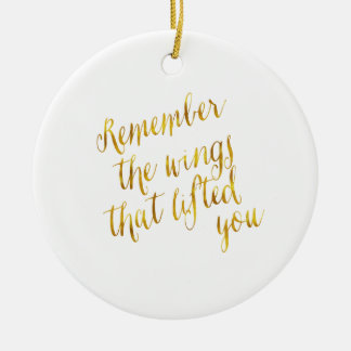Wings That Lifted You Quote Faux Gold Foil Ceramic Ornament