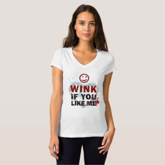 Wink if you like me T-Shirt