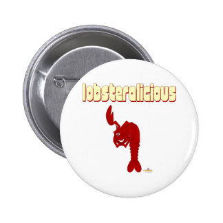 Winking Red Lobster Lobsteralicious 2 Inch Round Button