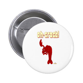 Winking Red Lobster Oh Crack 2 Inch Round Button