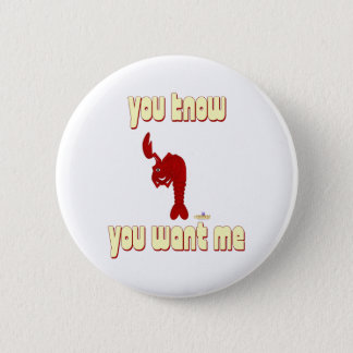 Winking Red Lobster You Know You Want Me 2 Inch Round Button