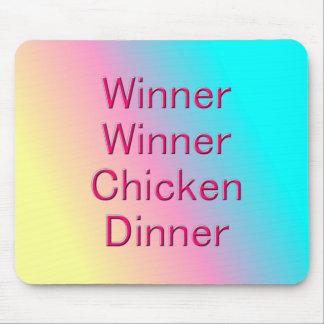 Winner Winner Chicken Dinner Mousepad
