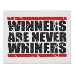 Winners are never Whiners | Retro Look Print
