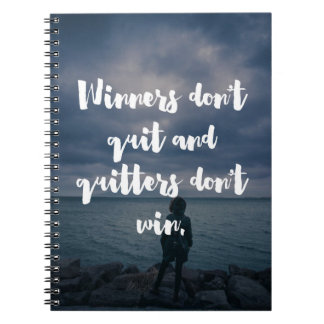 Winners Don't Quit Quote Notebook
