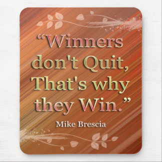 Winners-Motivational Message Mousepad