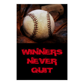 Winners Never Quit Inspirational Baseball Poster