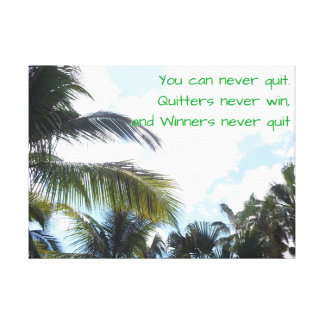 Winners win and Palm trees Canvas Print