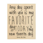 Winnie the Pooh My Favourite Day Quote Wood Wall Decor