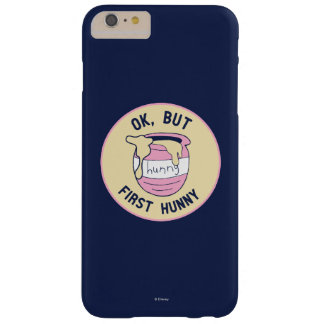 Winnie The Pooh | OK, But First Hunny Barely There iPhone 6 Plus Case