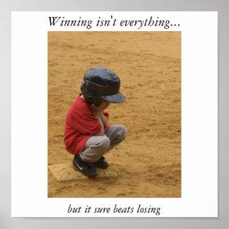 Winning isn't everything poster