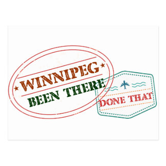 Winnipeg Been there done that Postcard