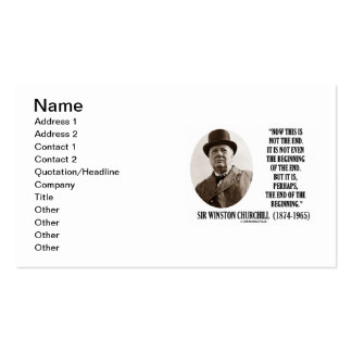 Winston Churchill Not The End End Of The Beginning Business Card