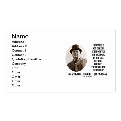 Winston Churchill Not The End End Of The Beginning Business Card Templates