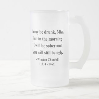 Winston Churchill Quote 2a Frosted Glass Beer Mug