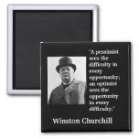 "Winston Churchill Quote ""A pessimist sees the..."" Square Magnet"