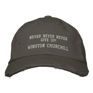 WINSTON CHURCHILL QUOTE - HAT EMBROIDERED BASEBALL CAPS