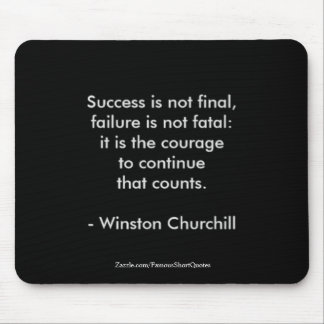 Winston Churchill Quote; Success 2.0 Mouse Pad