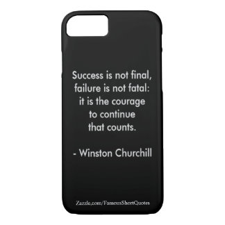 Winston Churchill Quote; Success iPhone 7 Case