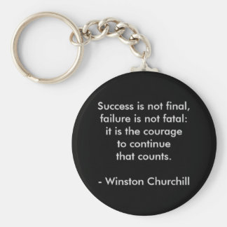 Winston Churchill Quote; Success Keychain