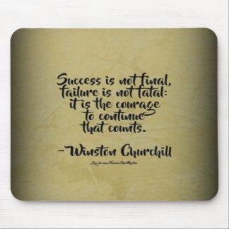 Winston Churchill Quote; Success Mouse Pad