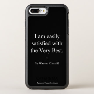 Winston Churchill Quote; The Very Best OtterBox Symmetry iPhone 8 Plus/7 Plus Case