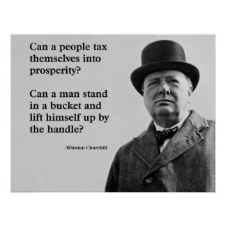 Winston Churchill Tax Quote Poster