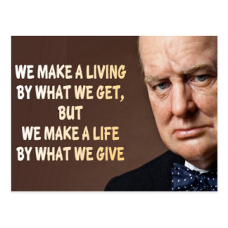 Winston Churchill We Make a Living Postcard
