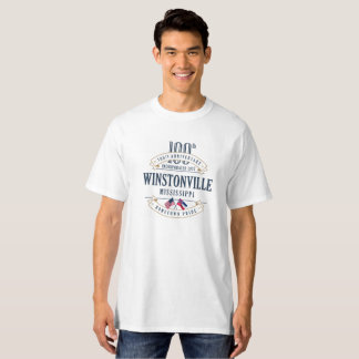 Winstonville, Mississippi 100th Anniv. Wte T-Shirt
