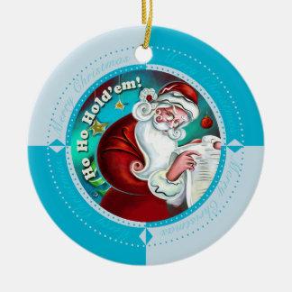Winter Blue Ho Ho Hold'Em Round Ceramic Ornament