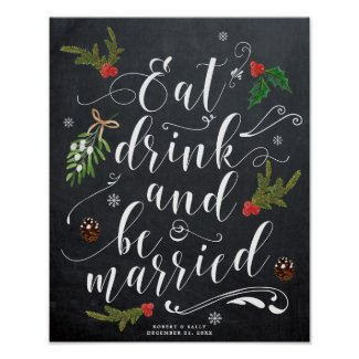 winter christmas eat drink be married sign wedding