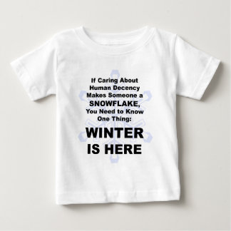 Winter is Here Baby T-Shirt