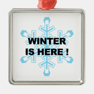 Winter is Here! Liberal Snowflake Metal Ornament