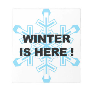 Winter is Here! Liberal Snowflake Notepads