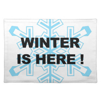 Winter is Here! Liberal Snowflake Placemat