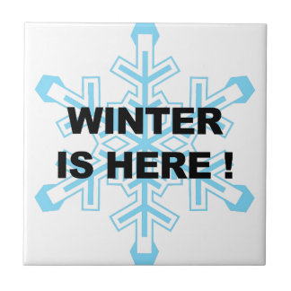 Winter is Here! Liberal Snowflake Tile