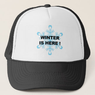 Winter is Here! Liberal Snowflake Trucker Hat