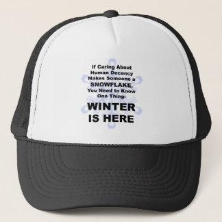 Winter is Here Trucker Hat