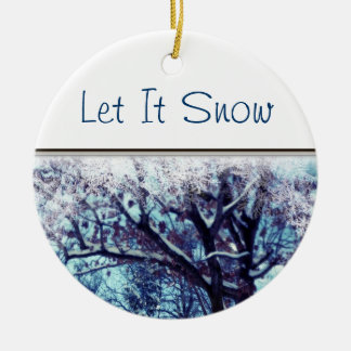 "Winter Wonderland ""Let it Snow"" Ornament"