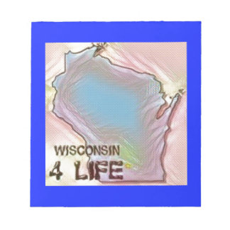 """""""Wisconsin 4 Life"""" State Map Pride Design Notepad"""